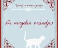 Sprookjes van de 1001-zielige katjes:De vergeten vriendjes